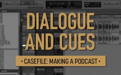 Casefile: Making a Podcast | Dialogue and Cues 04